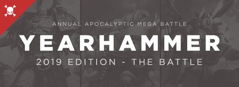 Yearhammer 2019 – The Battle