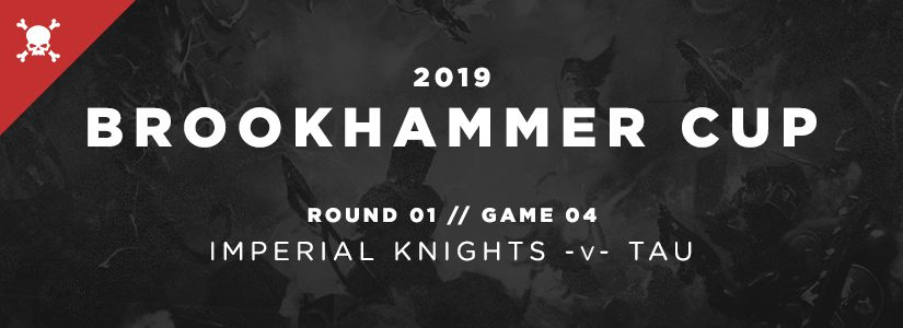 Brookhammer Cup – Tau v. Imperial Knights
